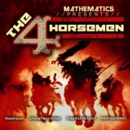 MATHEMATICS - 4 HORSEMEN FT. GHOSFACE KILLAH, RAEKWON, METHOD MAN & INSPECTAH DECK