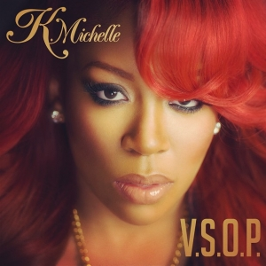 K.MICHELLE - V.S.O.P. REMIX FT. JADAKISS