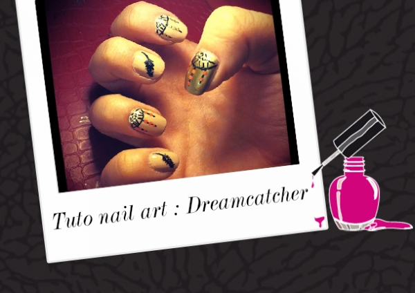 BEAUTY : TUTORIEL NAIL ART DREAMCATCHER