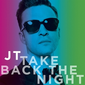 "JUSTIN TIMBERLAKE DÉVOILE ""TAKE BACK THE NGHT"""