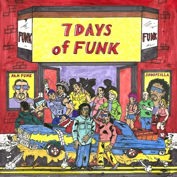 ALBUM : SNOOPZILLA & DÂM FUNK - 7 DAYS OF FUNK