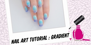 BEAUTY : TUTORIAL : GRADIENT NAILS