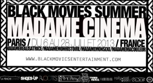 LE FESTIVAL BLACK MOVIES SUMMER