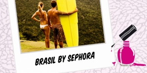 BEAUTY : BRASIL BY SEPHORA