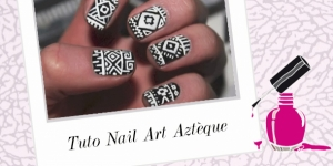 BEAUTY : TUTO NAIL ART AZTÈQUE