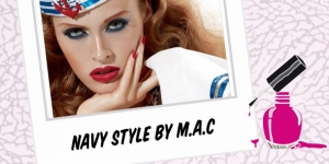 BEAUTY : NAVY STYLE BY M.A.C