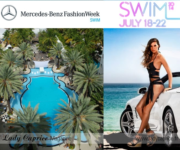 REPORT : LA MERCEDES BENZ FASHION WEEK, SWIM 2014 À MIAMI